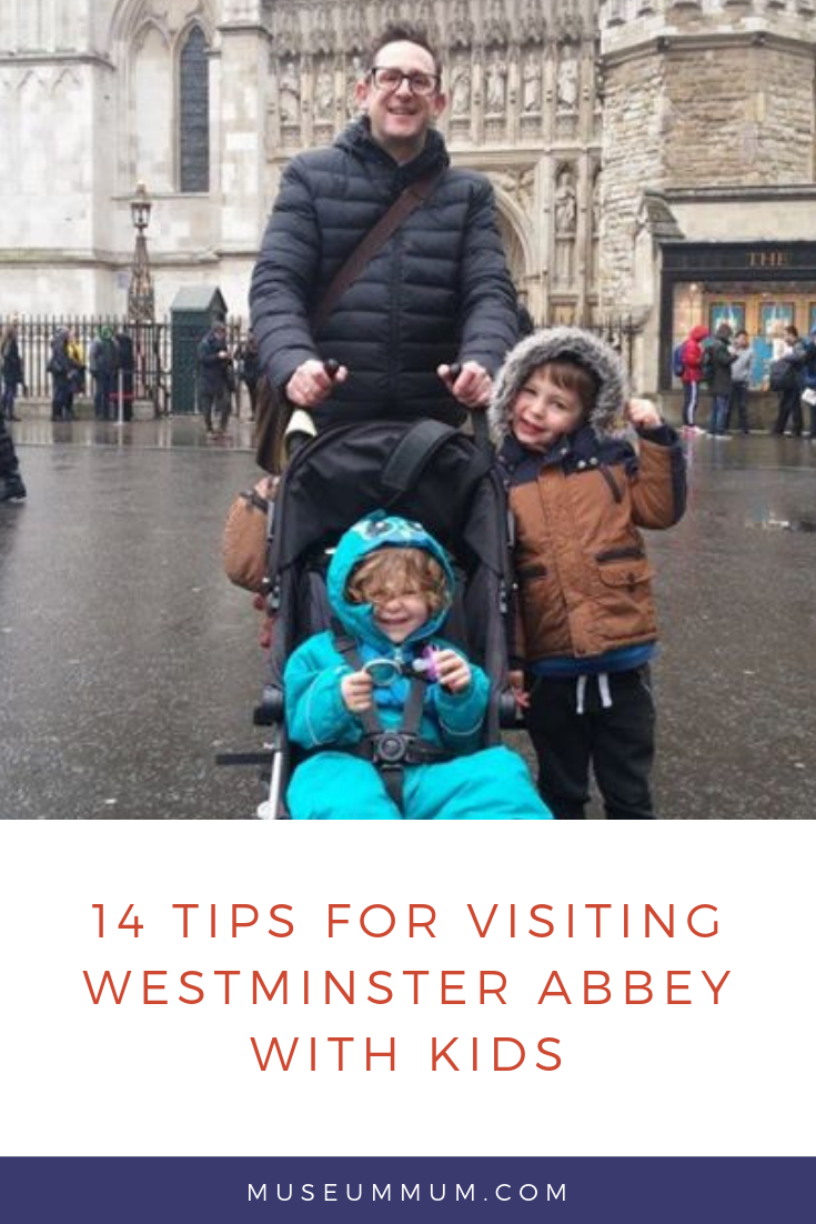 14 tips for visiting Westminster Abbey with kids